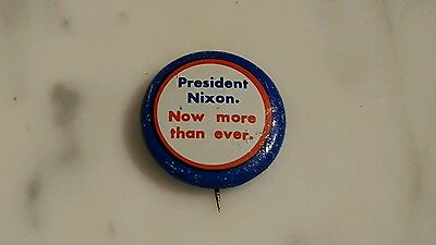 Campaign Button President Nixon Now More Than Ever