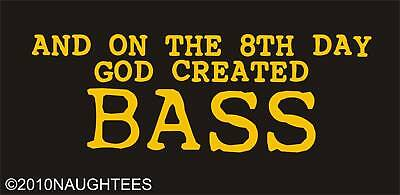 on the 8th Day God crée Bass FESTIVAL INDIE BANDE Rock Club DJ T-shirt