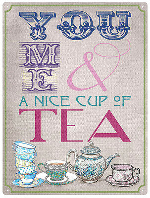 You Me & A Nice Cup Of Tea Metal Tin Wall Art Sign / Plaque