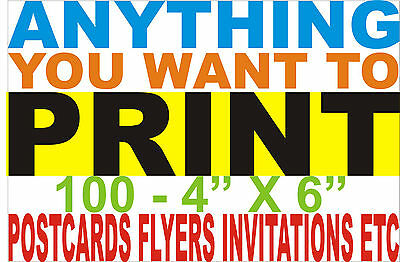 "100 FULL COLOR 4"" x 6 "" - 2 SIDED, FLYERS, POSTCARDS, INVITATIONS"