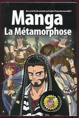 Manga. La Metamorphose. Blf Europe. 2009.