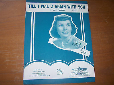 1953 Song Music & Lyric Sheet Till i Waltz again With You Featured Teresa Brewer