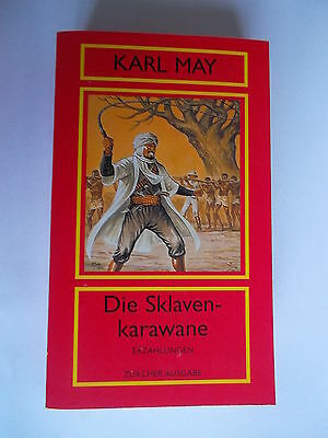 26; May Nr Werke In 74 Bänden Karl May Karl: Die Sklavenkarawane