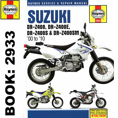 Suzuki DR-Z400 DR-Z400E DR-Z400S DR-Z400SM 2000-10 Haynes Workshop Manual