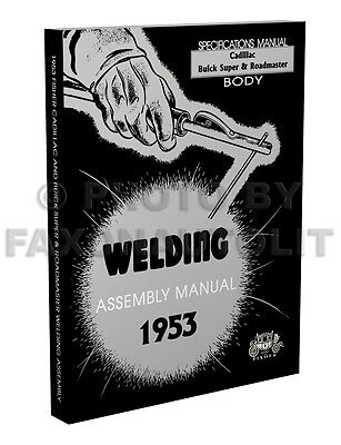 1953 Cadillac Fisher Body Welding Assembly Manual Deville Series 62 60 Fleetwood