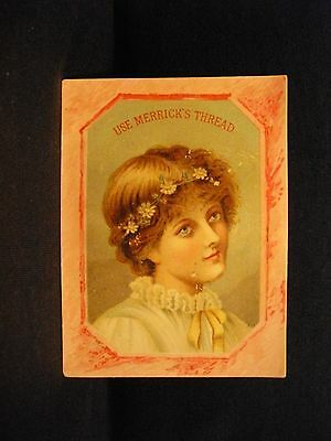 Vintage MERRICK'S THREAD PRETTY GIRL advertisment trade card VICTORIAN