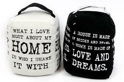 Vintage Quote Design Fabric Door Stop Stopper Black Or White 20cm Pre Filled