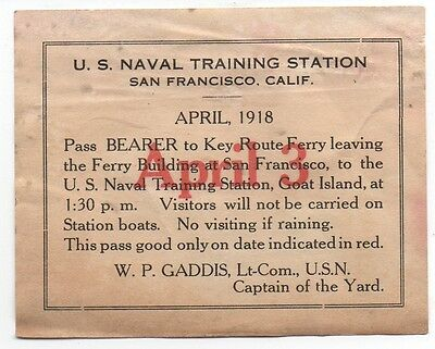1918 WWI Pass US Naval Training Station San Francisco for Key Route Ferry