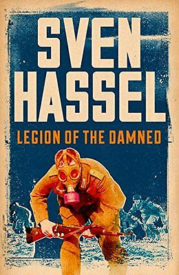 Sven Hassel __ Legion Of The Damned ___ Brand New ___ Freepost Uk