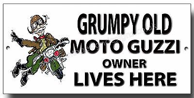 Grumpy Old Moto Guzzi Owner Lives Here Enamelled Finish Metal Sign.