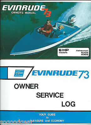 1973 Evinrude 6 Hp Fisherman 6302, 6303 Owner's Manual And Service Log, Nos