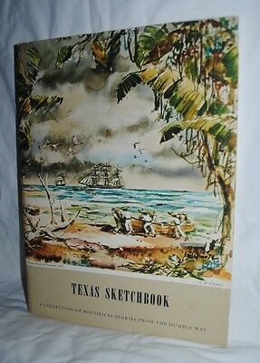 Texas Sketchbook, Humble Way, Humble Oil, 1956, E.M. Schiwetz illustrations