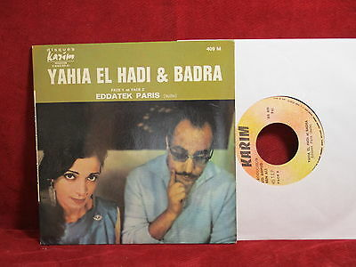Yahia el Hadi & Badra  EDDATEK PARIS  7'' Single Disques Kazim France 409