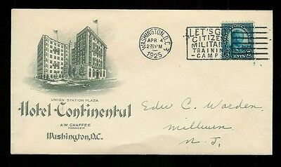Theodore Roosevelt #586 Worden FDC Hotel Continental Advertising Env 1925 Issue