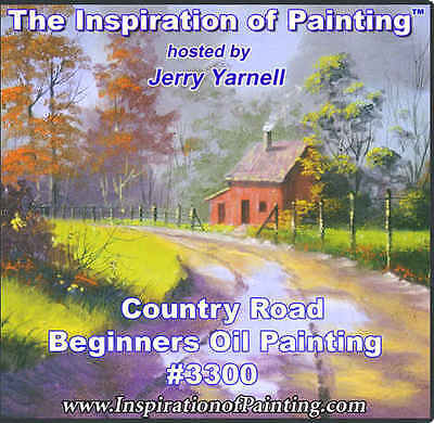 Jerry Yarnell dvd COUNTRY ROAD oil painting art video - beginner lesson
