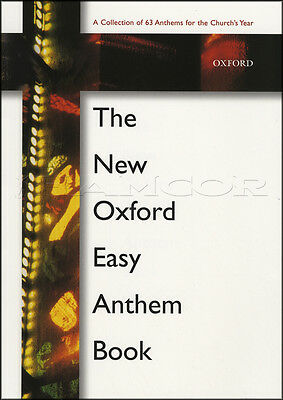 The New Oxford Easy Anthem Book Vocal Choral Sheet Music SATB Paperback