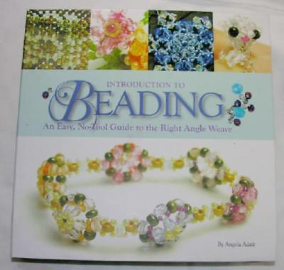 Introduction to Beading - Easy Guide - by Angela Adair