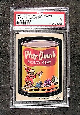 1974 Topps Wacky Packages 6th Series 6 PLAY-DUMB MOLDY CLAY NM PSA 7