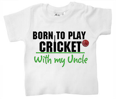 Dirty Fingers Baby T-Shirt Born to Play Cricket with my Uncle Daddy Grandad Dad