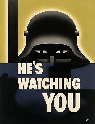 "WWII He's Watching You Vintage Poster - 8.5"" x 11"" Reproduction"