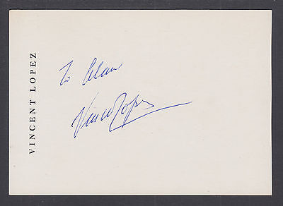 Vincent Lopez, American Bandleader & Pianist, Signed 3½x5 Photo Card
