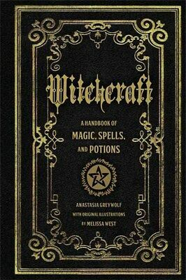 Witchcraft: A Handbook of Magic Spells and Potions 9781577151241, Greyleaf, NEW