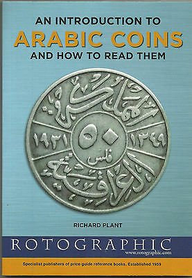 ARABIC COINS an INTRODUCTION and HOW TO READ THEM Guide by RICHARD PLANT
