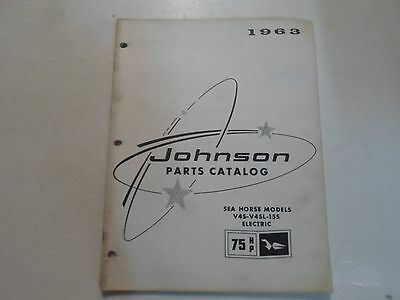 1963 Johnson 75 HP Sea Horse Models V45 V4SL 15S ELECTRIC Parts Catalog WATER 63