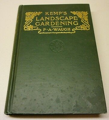 Antique 1911 Landscape Gardening How To Lay Out A Garden Hard Cover Book