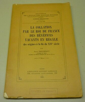 Antique 1935 La Collation Par Le Roi De France Des Bénéfices Soft Cover Book