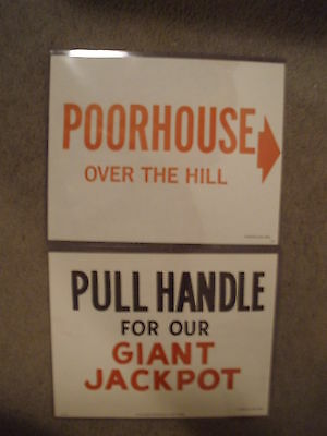 "Harolds Club ""poorhouse,,,,over The Hill"" / Pull Handle For A Giant Jackpot Sign"