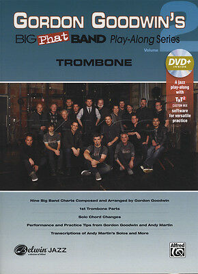 Gordon Goodwin's Big Phat Band Play-Along 2 Trombone Sheet Music Book with DVD