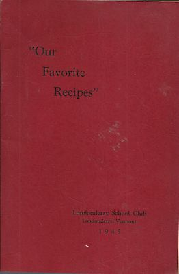 *londonderry Vt 1945 Antique School Club Cook Book *vermont Community *local Ads