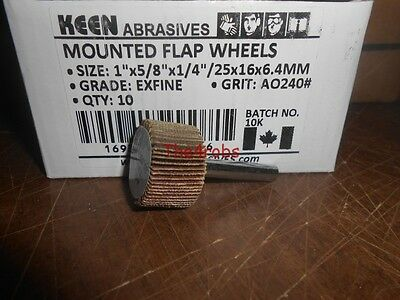 "10 New Keen Abrasives 1"" X 5/8"" X 1/4"" 240 Grit Mounted Flap Wheels"
