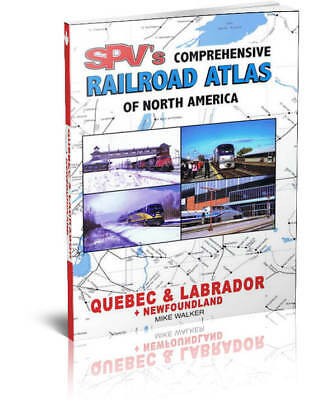 SPV Railroad Atlas Quebec & Labrador and Newfoundland Canada - New, Latest Ed...