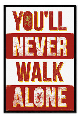 Framed Liverpool FC You'll Never Walk Alone Poster New