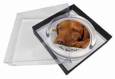 Hungarian Vizsla 'Love You Dad' Glass Paperweight in Gift Box Christm, DAD-127PW