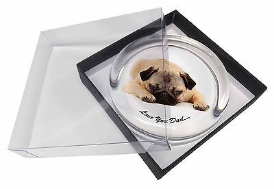 Pug Dog 'Love You Dad' Sentiment Glass Paperweight in Gift Box Christm, DAD-81PW