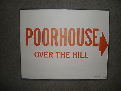 "Harolds Club Reno ""poorhouse....over The Hill"" Sign"