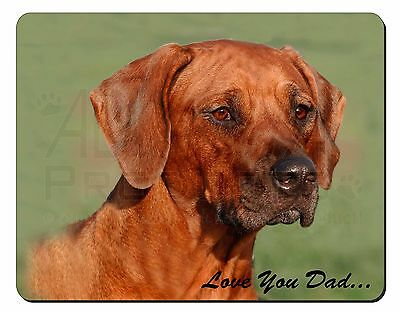 Rhodesian Ridgeback 'Love You Dad' Computer Mouse Mat Christmas Gift Id, DAD-92M