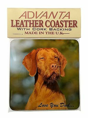 Wirehaired Vizsla 'Love You Dad' Single Leather Photo Coaster Animal B, DAD-57SC