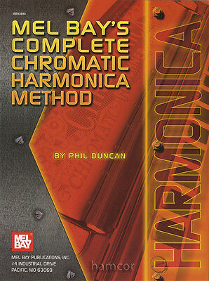 Mel Bay's Complete Chromatic Harmonica Method Music Book by Phil Duncan