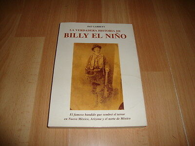 La Verdadera Historia De Billy El Niño Billy The Kid Libro Edicion Del Año 1997