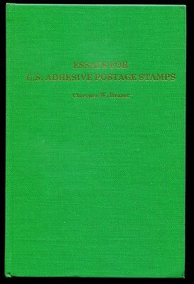 Essays for U.S. Adhesive Postage Stamps by Clarence W. Brazer