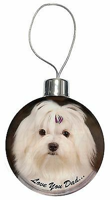 Maltese Dog 'Love You Dad' Christmas Tree Bauble Decoration Gift, DAD-77CB