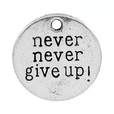 Packet 5 x Antique Silver Tibetan 20mm Never Never Give Up Charm/Pendant ZX10160