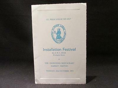 St Pega Lodge #8317 Installation Festival Oct 1973 Bro E W L Odam Master Program
