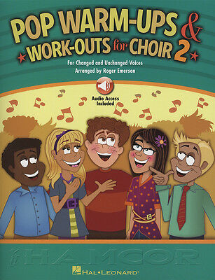 Pop Warm-Ups & Work-Outs for Choir 2 Sheet Music Book with Online Audio