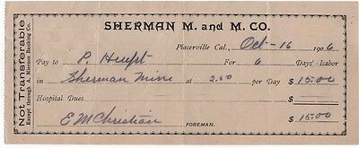 1906 Pay Check, SHERMAN MINING & MILLING CO., Placerville, California