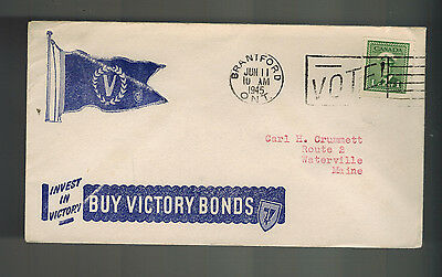 1945 Brantford Canada Patriotic cover to Waterville Maine USA Buy Victory Bonds